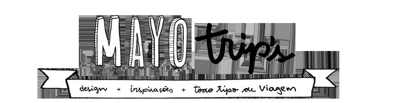 Mayo Trips